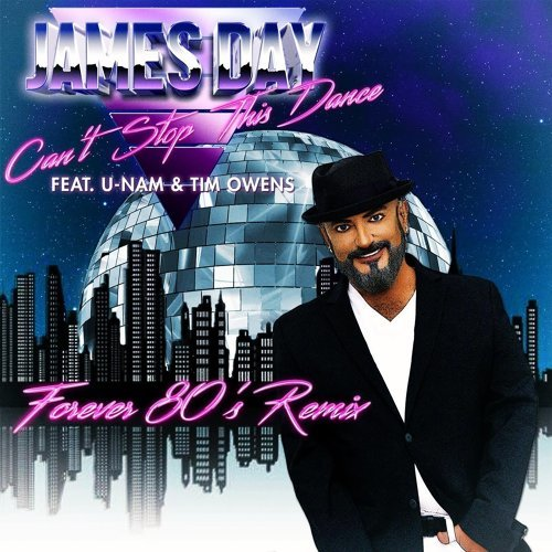 Can't Stop This Dance (Forever 80's Remix) [feat. U-Nam & Tim Owens]