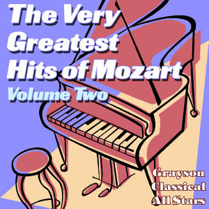 The Very Greatest Hits of Mozart Volume Two