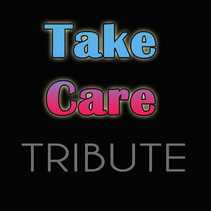 Take Care (feat. Rihanna) - Single