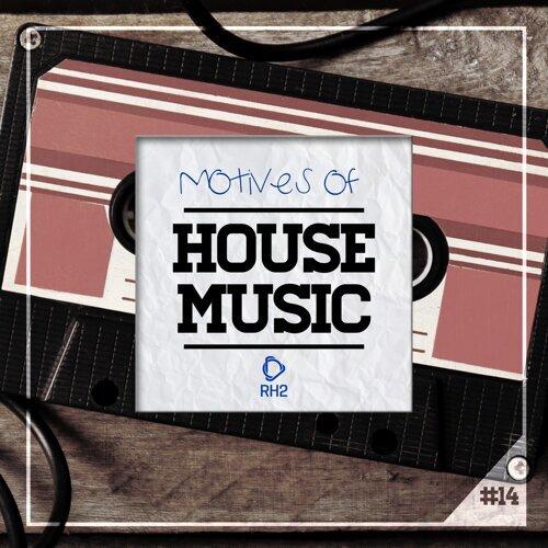 Motives of House Music, Vol. 14