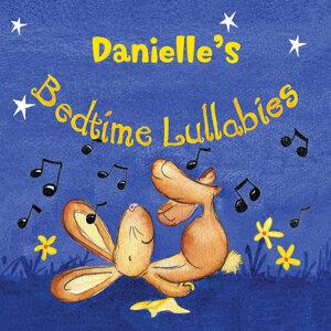 Danielle's Bedtime Lullabies
