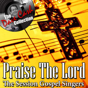 Praise The Lord - [The Dave Cash Collection]