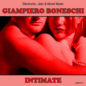 Intimate (Electronic, Jazz & Mood Music, Direct from the Boneschi Archives)
