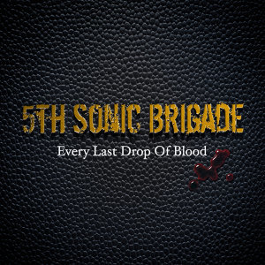 Every Last Drop of Blood