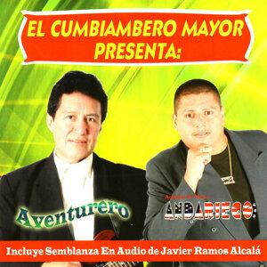 El Cumbiambero Mayor Presenta: Aventurero / Andando De Nuevo Andariego U.S.A