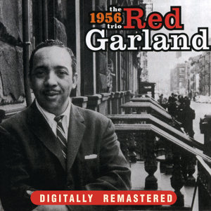 The 1956 Red Garland Trio