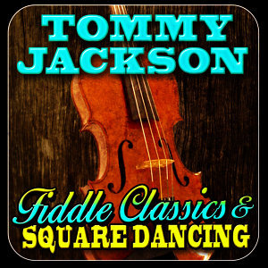 Fiddle Classics & Square Dancing