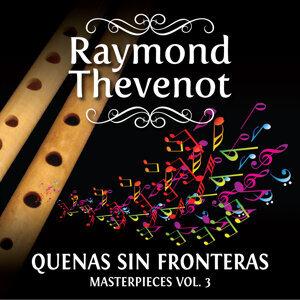 Raymond Thevenot: El Flautista de los Andes - Masterpieces, Vol. 3