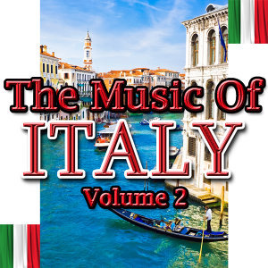 The Music of Italy Volume 2