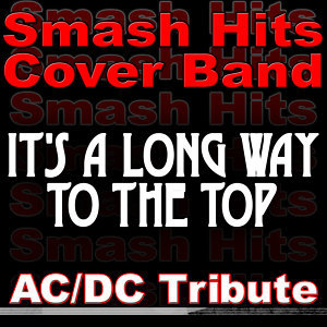 It's A Long Way To The Top - AC/DC Tribute