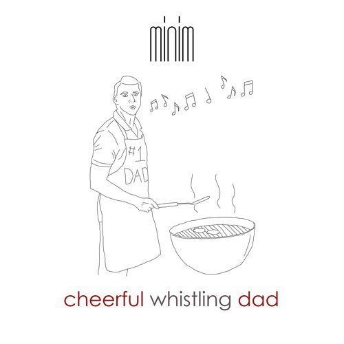 Cheerful Whistling Dad