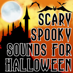 Scary Spooky Sounds For Halloween