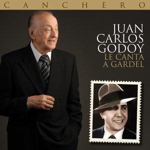Canchero (Juan Carlos Godoy le canta a Gardel)