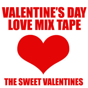 Valentine's Day Love Mix Tape