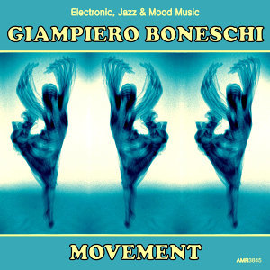 Movement (Electronic, Jazz & Mood Music, Direct from the Boneschi Archives)