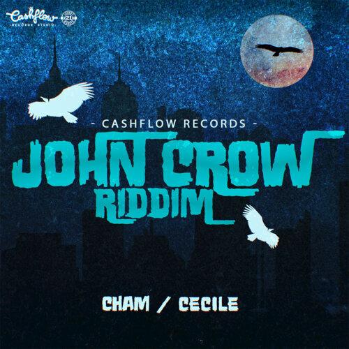 John Crow Riddim - Instrumental-Cham, Badgyal Cecile-KKBOX