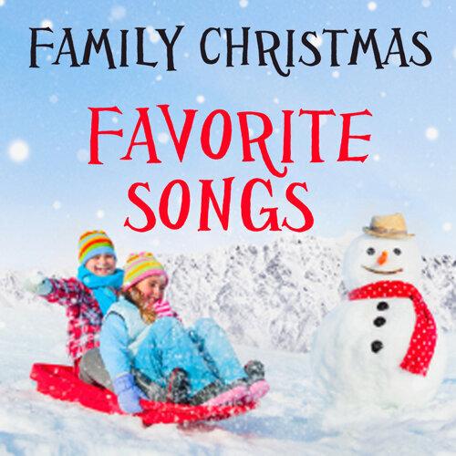 family christmas favorite christmas songs - Favorite Christmas Songs