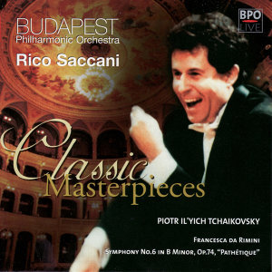 "Tchaikovsky: Symphony No. 6 ""Pathetique"" & Francesca da Rimini"