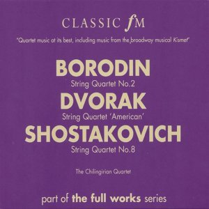 Borodin: String Quartet No.2/Dvorak: String Quartet 'American'/Shostakovich: String Quartet No.8