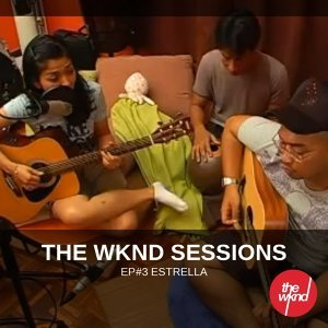 The Wknd Sessions Ep. 3: Estrella