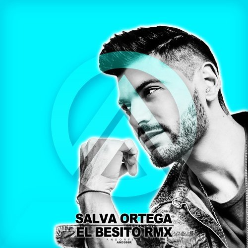 Salva Ortega El Besito Rmx Kkbox