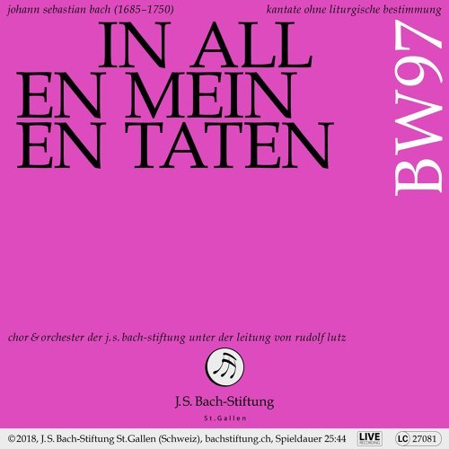 Bachkantate, BWV 97 - In allen meinen Taten