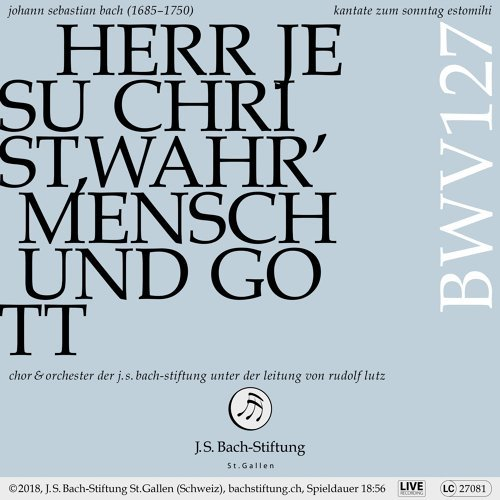 Bachkantate, BWV 127 - Herr Jesu Christ, wahr' Mensch und Gott