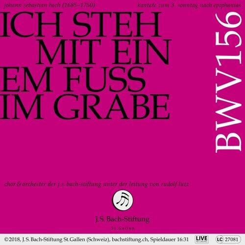 Bachkantate, BWV 156 - Ich steh mit einem Fuß im Grabe