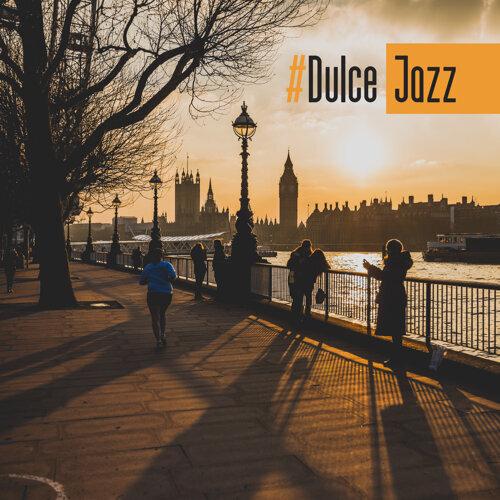 #Dulce Jazz