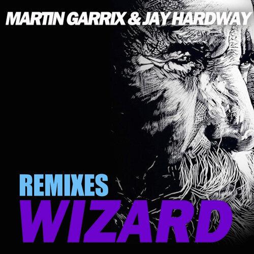 Wizard (The Remixes)