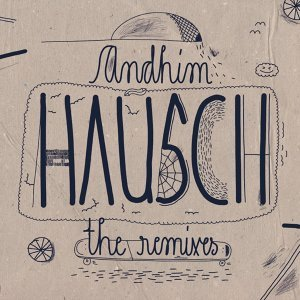 Hausch - The Remixes