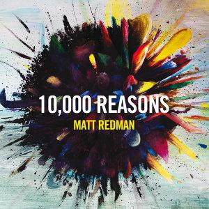 10,000 Reasons - Live