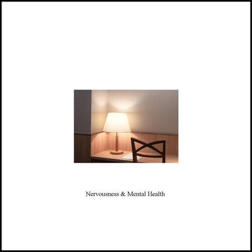 Nervousness and Mental Health