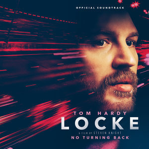 Locke - The Original Motion Picture Soundtrack