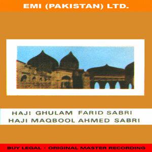 Haji Ghulam Farid Sabri / Haji Maqbool Ahmed Sabri