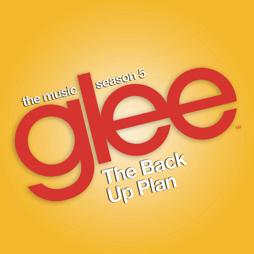 Glee: The Music, The Back Up Plan