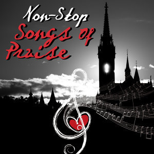 Non-Stop Songs Of Praise