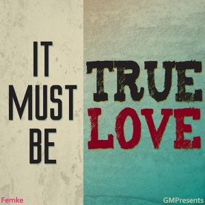It Must Be True Love (P!nk & feat. Lily Allen Cover)
