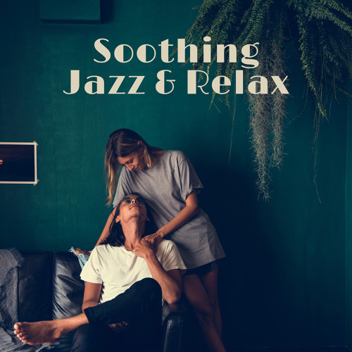 Soothing Jazz & Relax