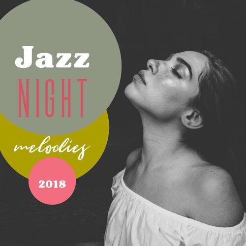 Jazz Night Melodies 2018