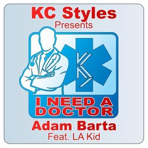 I Need a Doctor (feat. L.a. Kid)