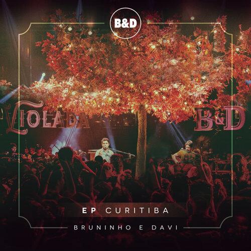 Bruninho & Davi - Violada - EP Curitiba (Ao Vivo)
