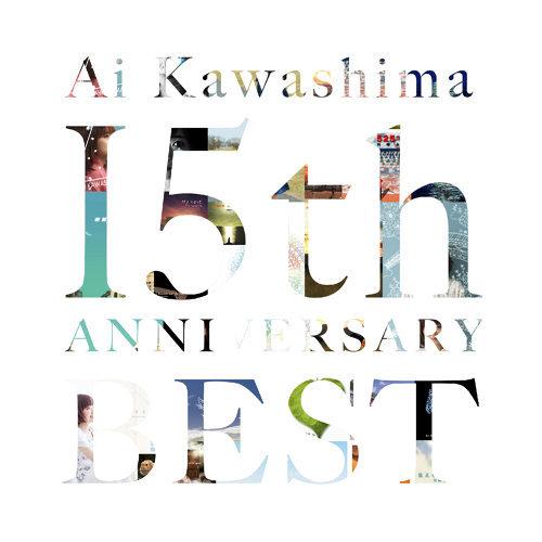 川嶋あい 15th Anniversary BEST