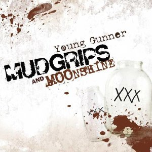 Mudgrips and Moonshine EP