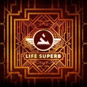 Life Superb