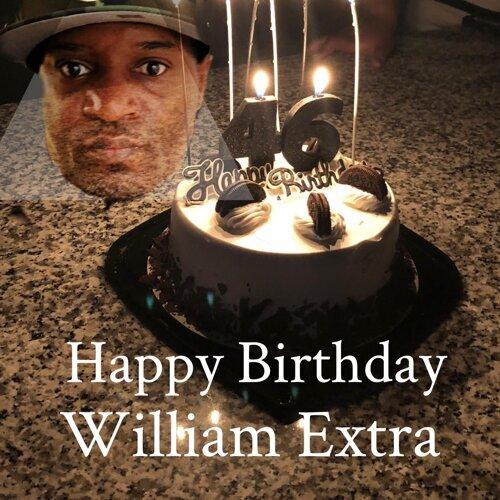 Happy Birthday William Extra