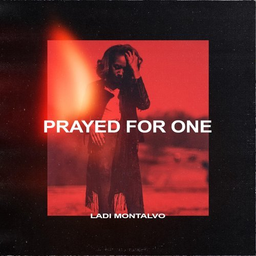Prayed for One