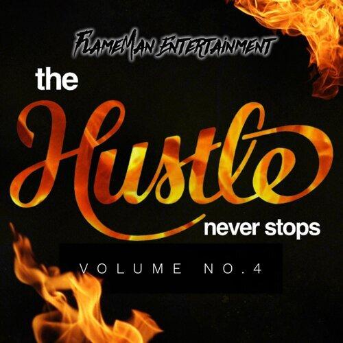 The Hustle Never Stops Volume 4
