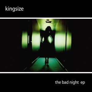 The Bad Night EP