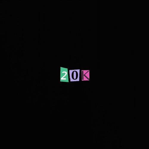 20k (feat. chandler)